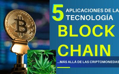 5 aplicaciones de la tecnología blockchain además de las criptomonedas
