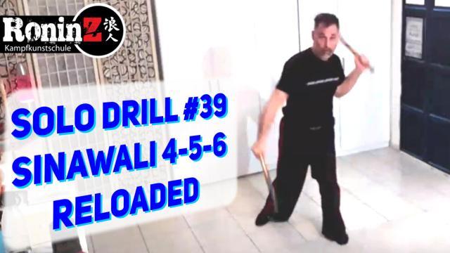 Solo Drill 39 Sinawali 4-5-6 reloaded