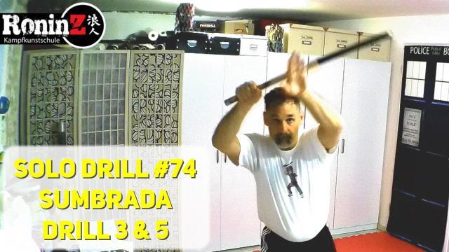 Solo Drill 74 Sumbrada Drill 3 & 5
