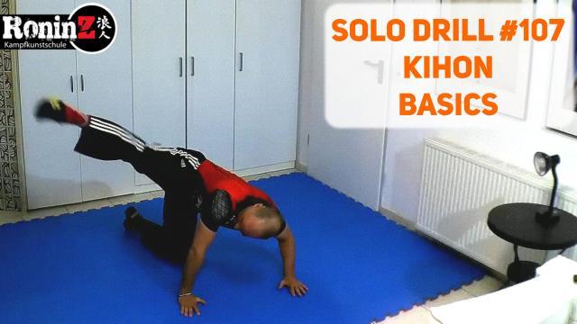Solo Drill 107 Kihon - Basics