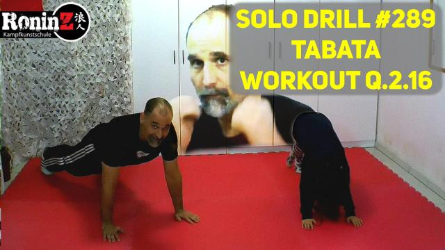Solo Drill 289 Tabata Workout Q.2.16