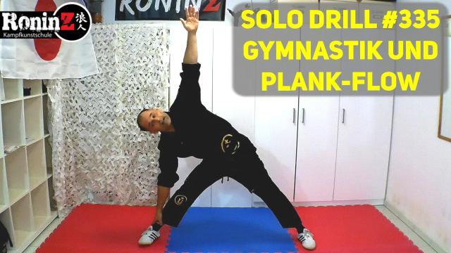 Solo Drill 335 Gymnastik und Plank-Flow