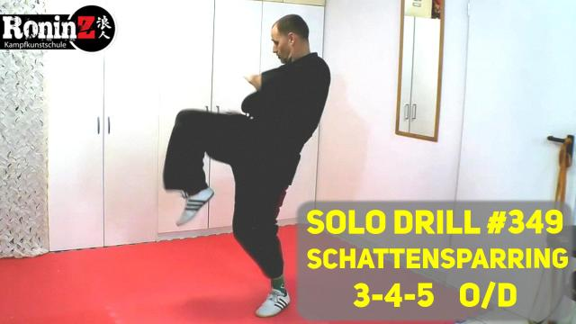 Solo Drill 349 Schattensparring 3-4-5 O-D