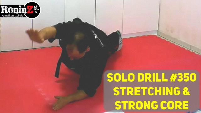 Solo Drill 350 Stretching & Strong Core