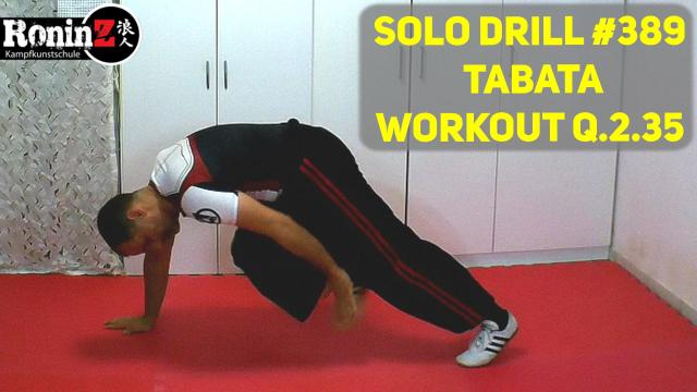 Solo Drill 389 Tabata Workout Q.2.35