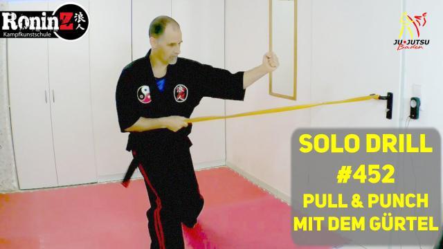 Solo Drill #452 Pull & Punch mit dem Gürtel