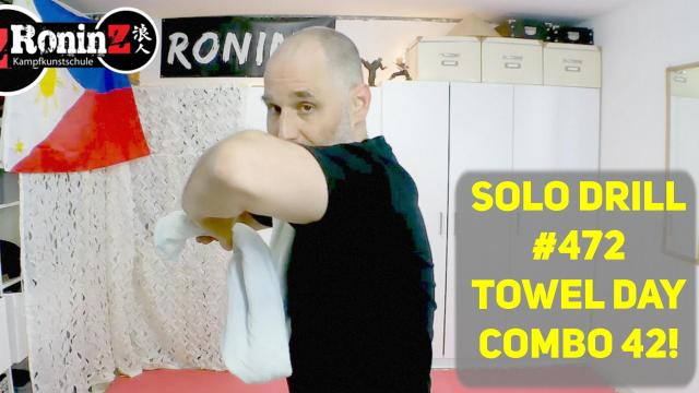 Solo Drill #472 Towel Day - Combo 42!