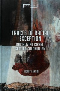 Book cover 'Traces of Racial Exception' by Ronit Lentin