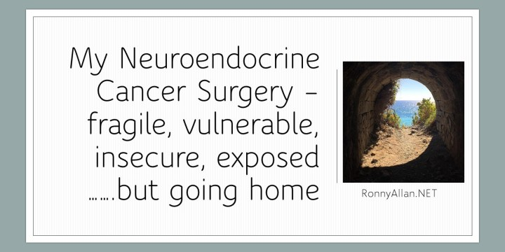 My Neuroendocrine Cancer Surgery – a patient experience (part 2)