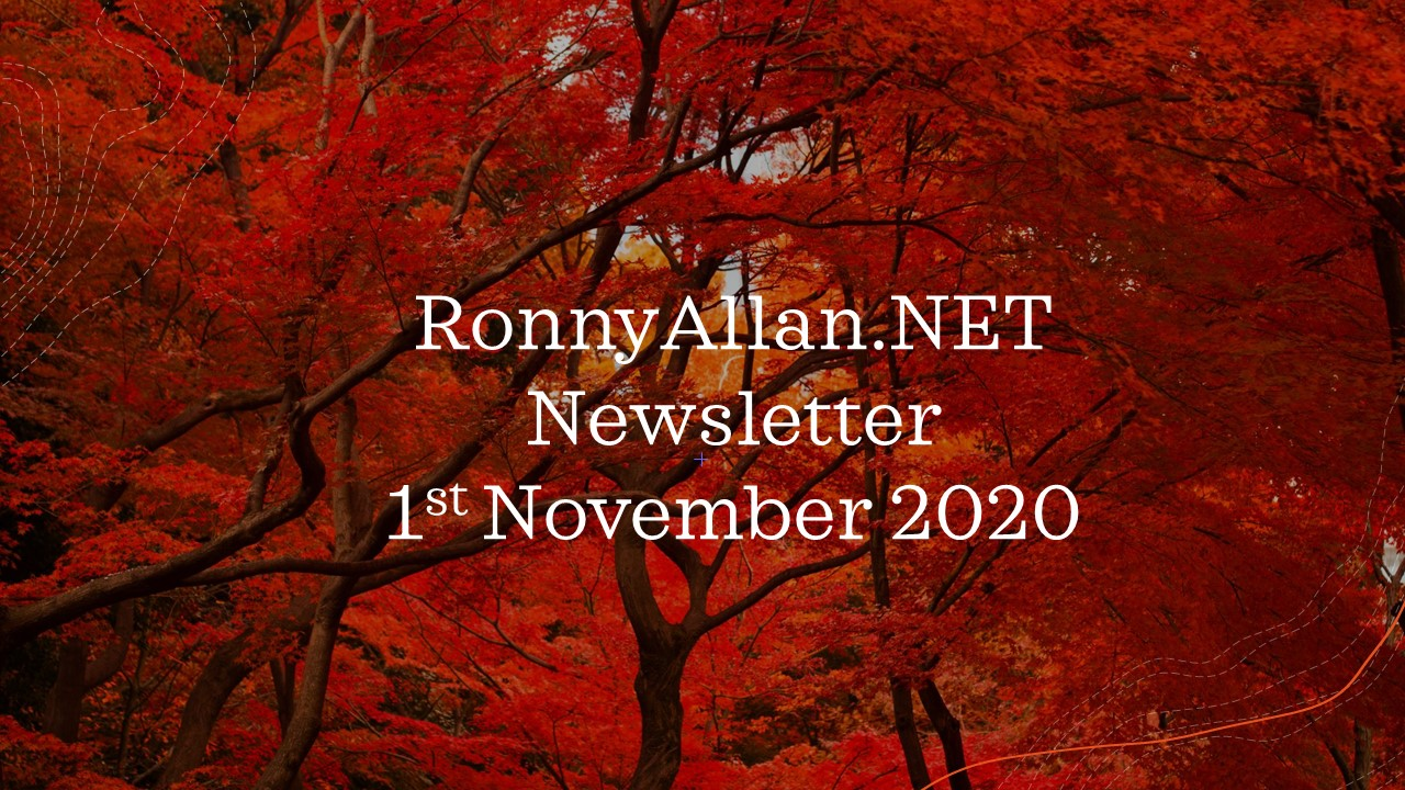 Ronny Allan Newsletter 1st November 2020