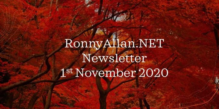 Ronny Allan Newsletter 1st November 2020