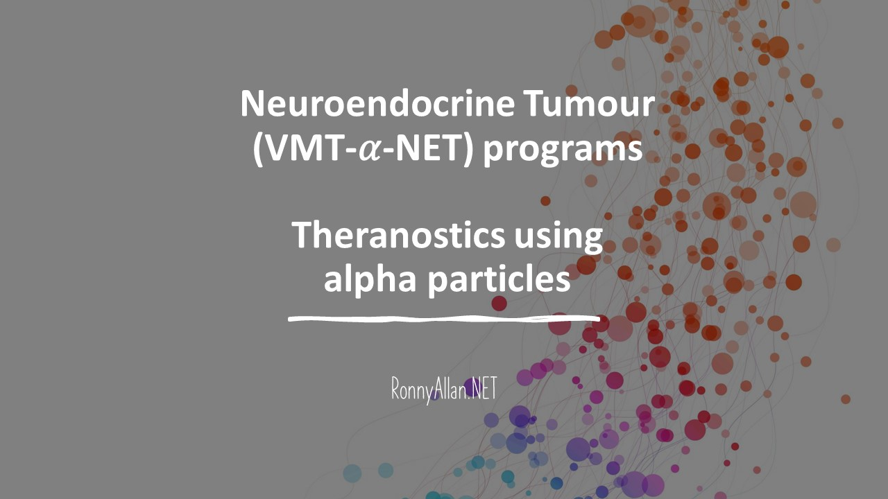 Neuroendocrine Tumour (VMT-𝛼-NET) programs