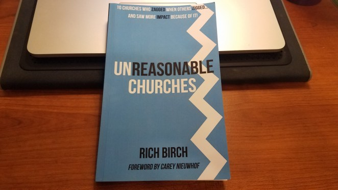 Unreasonable Churches by Rich Birch