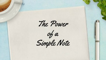 The Power of a Simple Note
