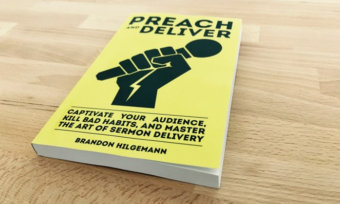 Captivate Your Audience, Kill Bad Habits, and Master the Art of Sermon Delivery
