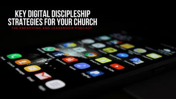 Key Digital Discipleship Strategies For Your Church