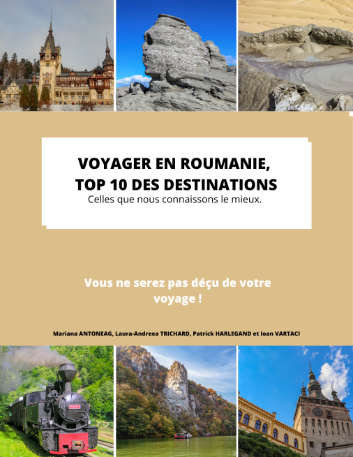 voyager en Roumanie, Top 10 des destinations couverture