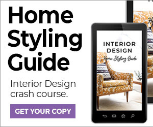 Interior Design - Home Styling Guide