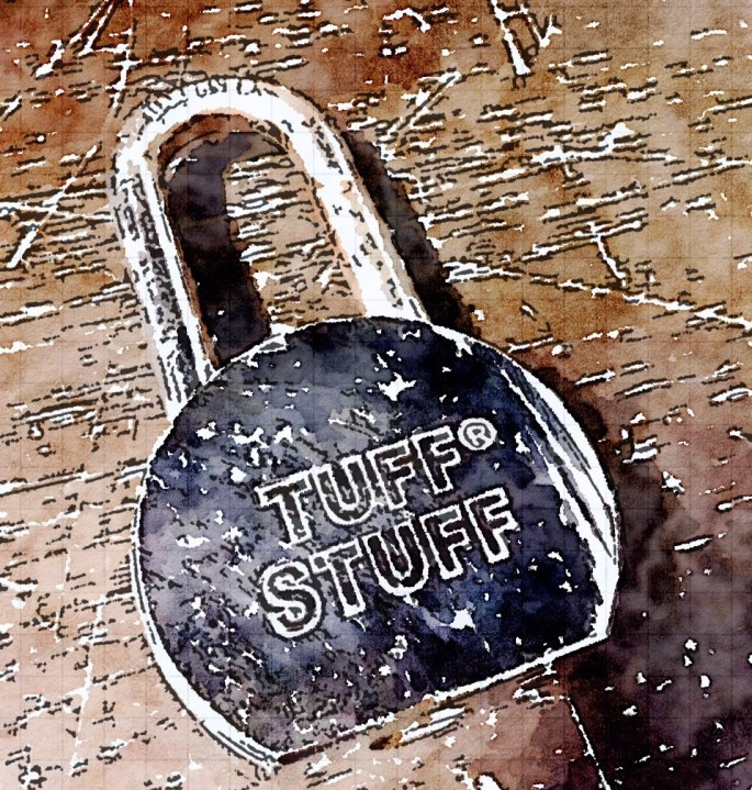 """Watercolor image of a hefty lock. The lock's face reads, """"TUFF STUFF."""""""