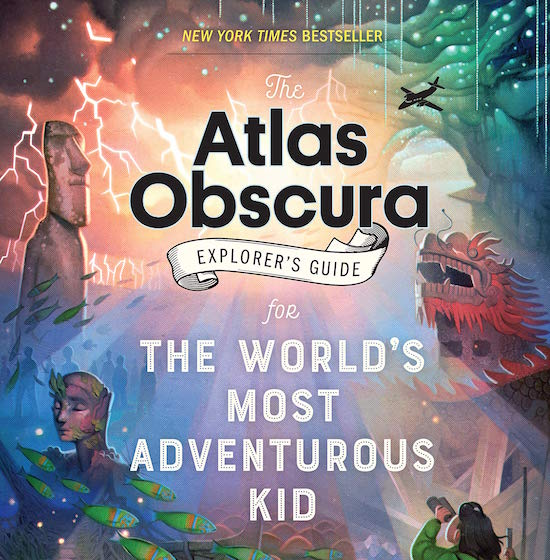 Multi-colored cover of the atlas obscura explorer's guide for the world's most adventurous kid.