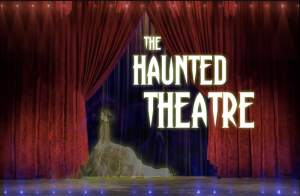 The Haunted Theatre title scree depicts a spectral performer in a flowy dress on stage.