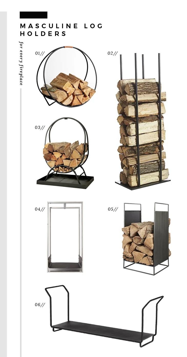 Masculine Log Holders