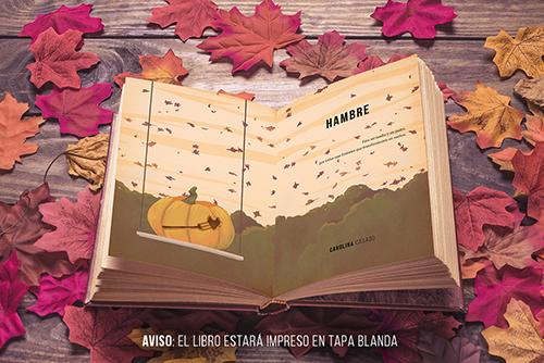 Mockup del libro abierto. Aparece el título (Hambre) y una calabaza (con un tenedor tallado) colgando en una especie de columpio sobre un cielo con hojas moradas. Todo a color.