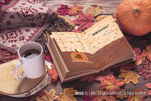 Mockup del libro abierto. Aparece el título (Nomeolvides) y una calabaza (con un ramo de flores tallado) colgando en una especie de columpio sobre un cielo con hojas moradas. Todo a color.