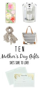 10 Mother's Day Gift Ideas
