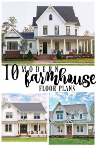 10 Modern Farmhouse Floor Plans I Love