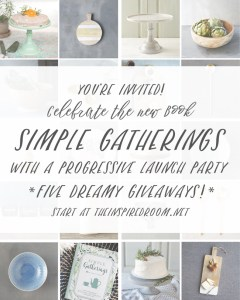 Simple Gatherings LAUNCH PARTY!