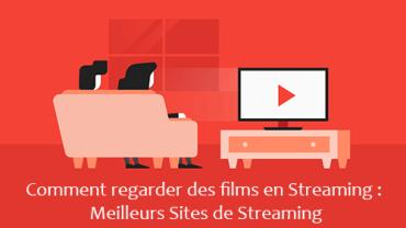 Regarder Des Films En Streaming Sites De Streaming