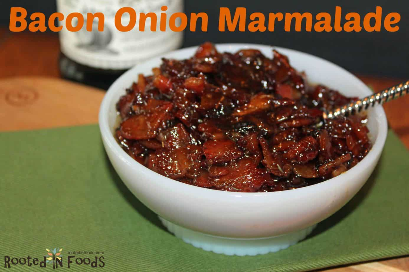 Recipes / Appetizers / Bacon and Caramelized Onion Marmalade