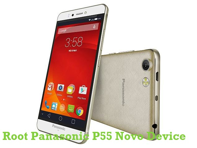 How To Root Panasonic P55 Novo Android Smartphone