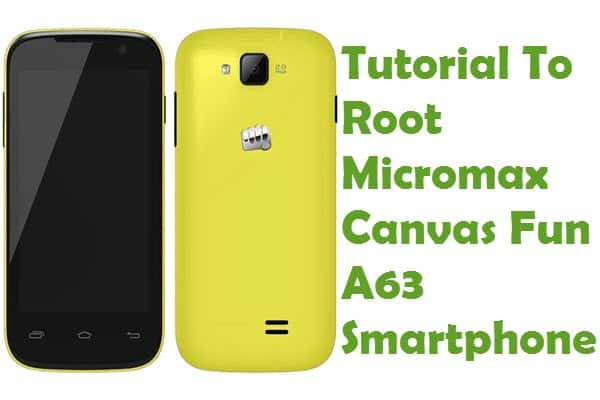 How To Root Micromax Canvas Fun A63 Android Smartphone