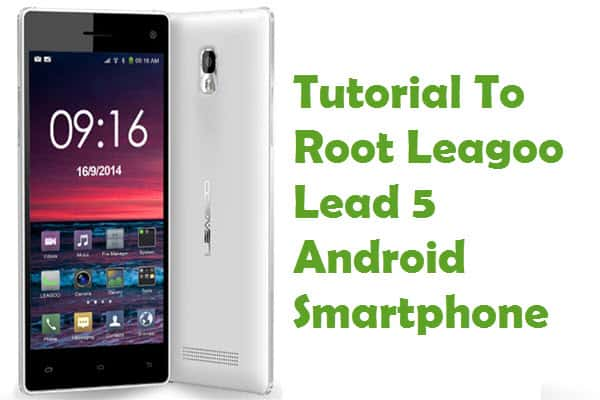 How To Root Leagoo Lead 5 Android Smartphone Without PC