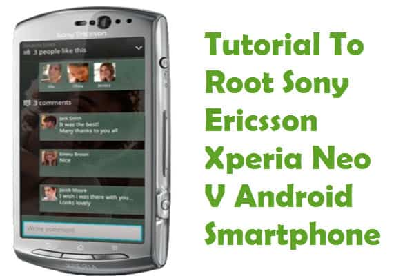 How To Root Sony Ericsson Xperia Neo V Android Smartphone