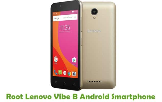 How To Root Lenovo Vibe B Android Smartphone