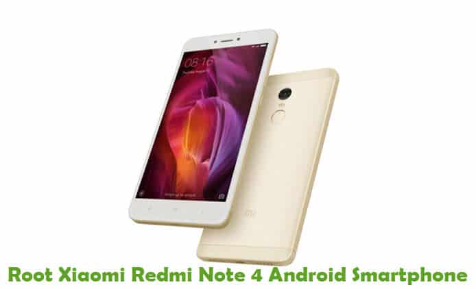 How To Root Xiaomi Redmi Note 4 Android Smartphone