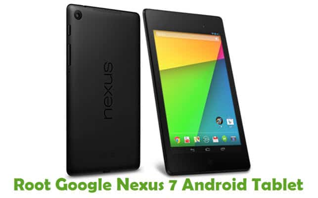 How To Root Google Nexus 7 Android Tablet