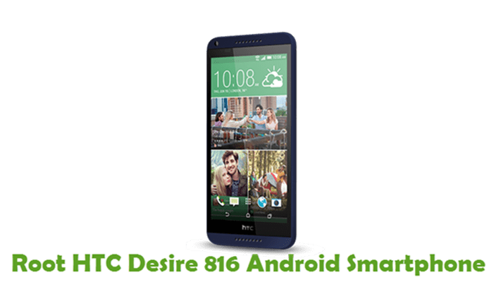 How To Root HTC Desire 816 Android Smartphone