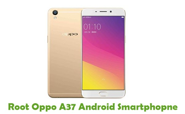 Root Oppo A37