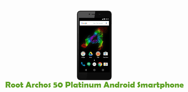 How To Root Archos 50 Platinum Android Smartphone