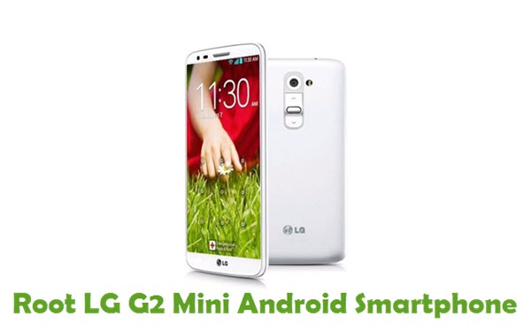 How To Root LG G2 Mini Android Smartphone