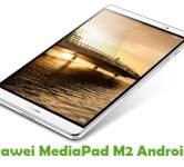 How To Root Huawei MediaPad M2 Android Tablet