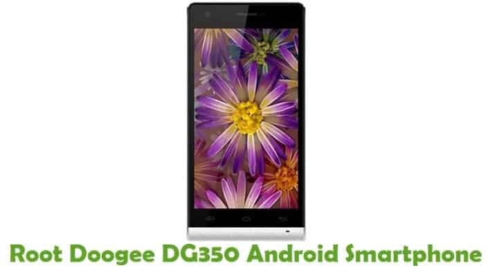 How To Root Doogee DG350 Android Smartphone