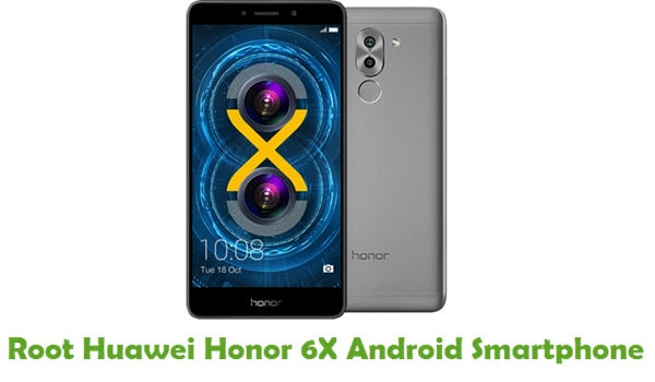 How To Root Huawei Honor 6X Android Smartphone