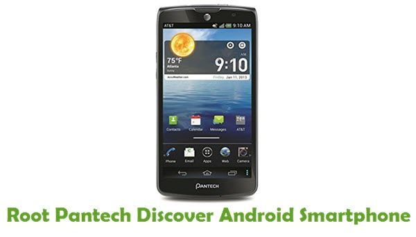 How To Root Pantech Discover Android Smartphone