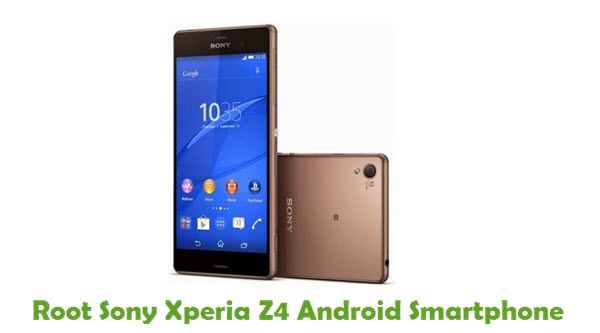 Root Sony Xperia Z4