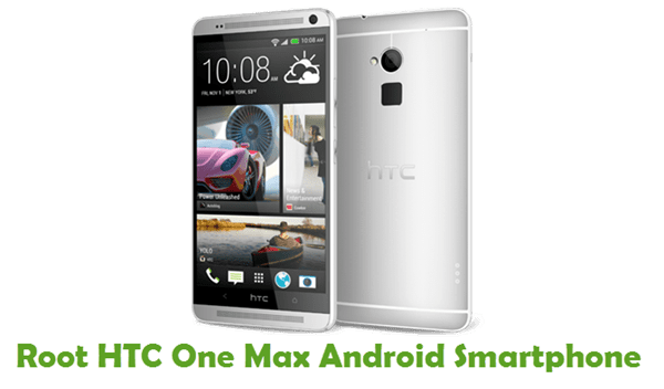 How To Root HTC One Max Android Smartphone